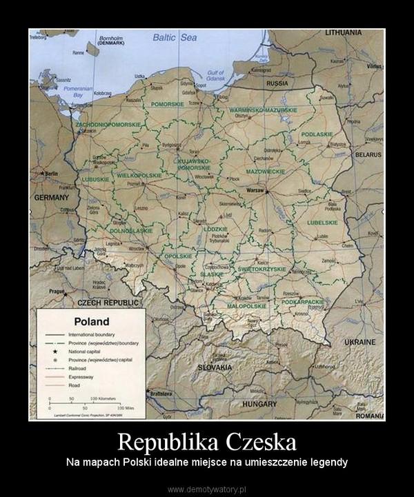 Republika Czeska – Na mapach Polski idealne miejsce na umieszczenie legendy