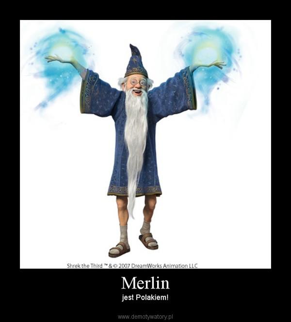 Merlin – jest Polakiem!