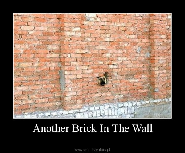 Another Brick In The Wall –
