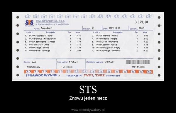 STS – Znowu jeden mecz