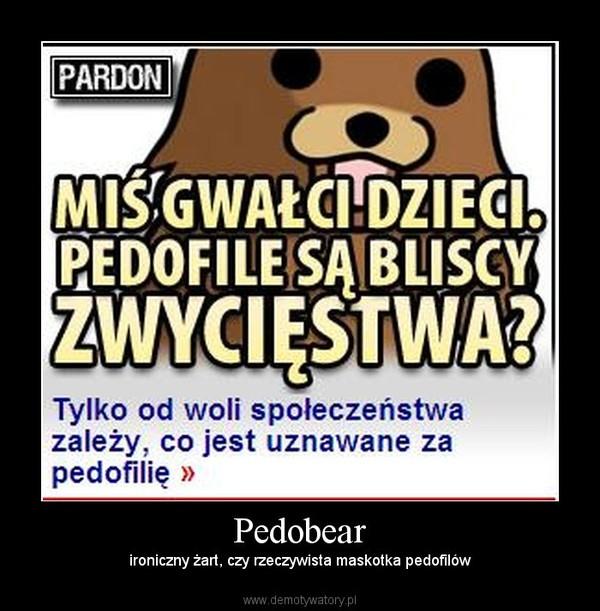 Pedobear – ironiczny żart, czy rzeczywista maskotka pedofilów