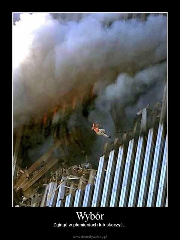 Wybór – Zginąć w płomieniach lub skoczyć...