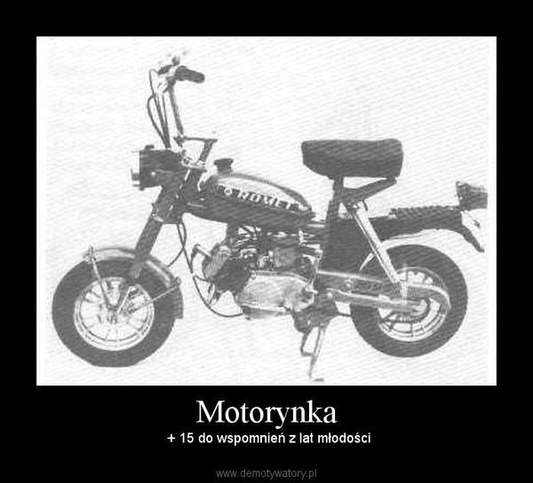 Motorynka –  + 15 do wspomnień z lat młodości