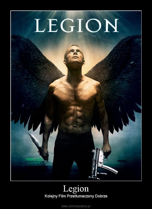 Legion – Kolejny Film Przetłumaczony Dobrze