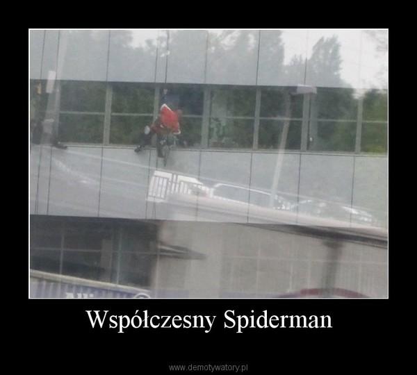 Współczesny Spiderman –