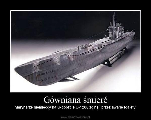 Gówniana śmierć – Marynarze niemieccy na U-boot'cie U-1206 zginęli przez awarię toalety