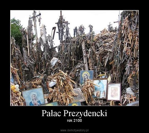Pałac Prezydencki – rok 2100