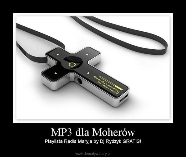 MP3 dla Moherów – Playlista Radia Maryja by Dj Rydzyk GRATIS!
