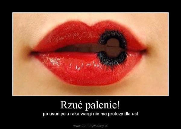 Rzuć palenie! – po usunięciu raka wargi nie ma protezy dla ust