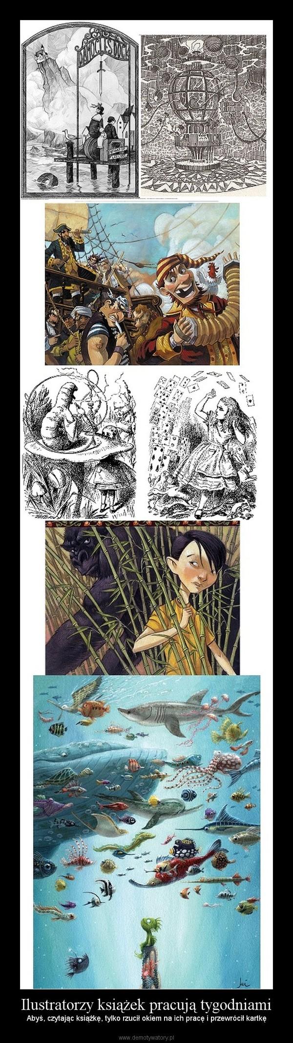 Ilustratorzy książek pracują tygodniami – Abyś, czytając książkę, tylko rzucił okiem na ich pracę i przewrócił kartkę