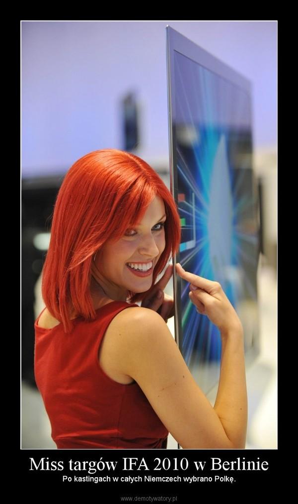 Miss targów IFA 2010 w Berlinie – Po kastingach w całych Niemczech wybrano Polkę.