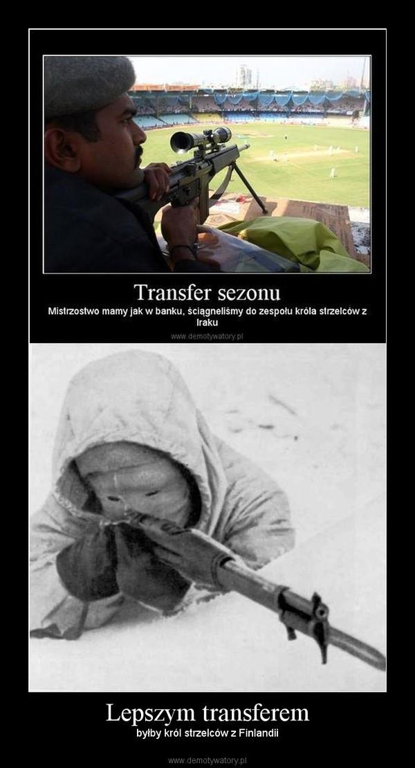Lepszym transferem – byłby król strzelców z Finlandii