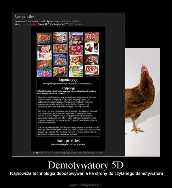 Demotywatory 5D – Najnowsza technologia doposowywania tła strony do czytanego demotywatora