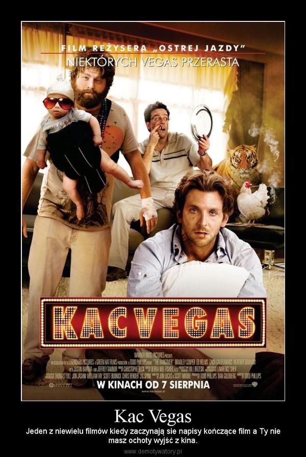 Kac Vegas – Jeden z niewielu filmów kiedy zaczynają sie napisy kończące film a Ty niemasz ochoty wyjść z kina.