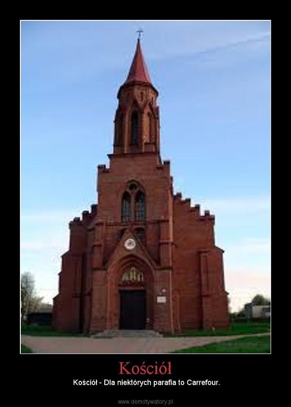 Kościół – Kościół - Dla niektórych parafia to Carrefour.