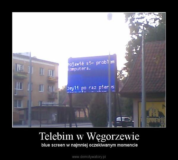 Telebim w Węgorzewie – blue screen w najmniej oczekiwanym momencie