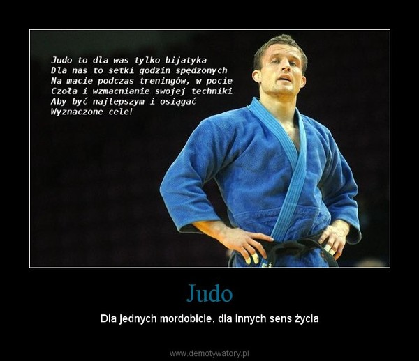 Judo – Dla jednych mordobicie, dla innych sens życia