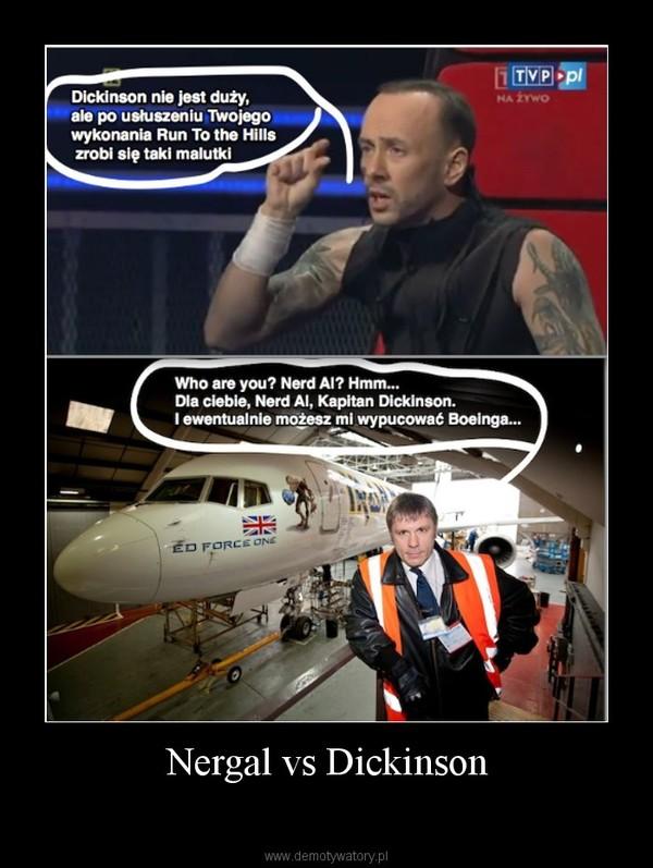Nergal vs Dickinson –