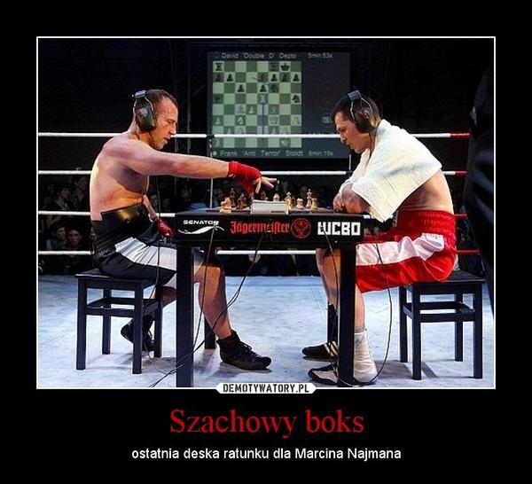 Szachowy boks – ostatnia deska ratunku dla Marcina Najmana
