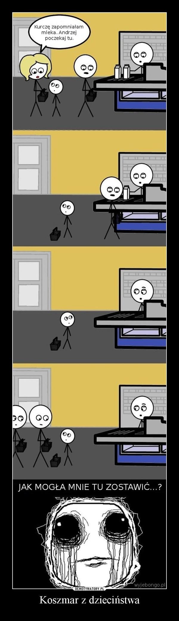 Koszmar z dzieciństwa –