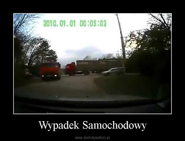 Wypadek Samochodowy –