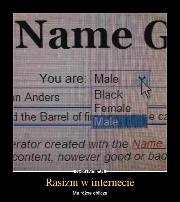 Rasizm w internecie – Ma różne oblicza