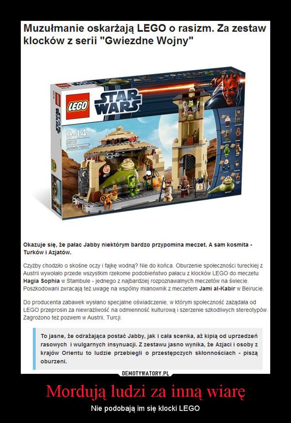 Mordują ludzi za inną wiarę – Nie podobają im się klocki LEGO