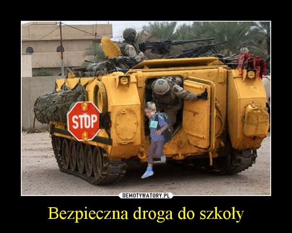 Bezpieczna droga do szkoły –