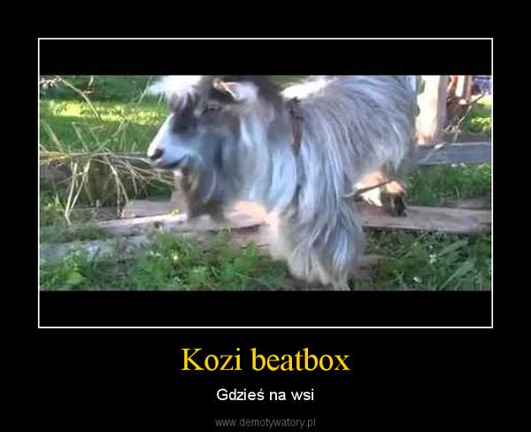 Kozi beatbox – Gdzieś na wsi
