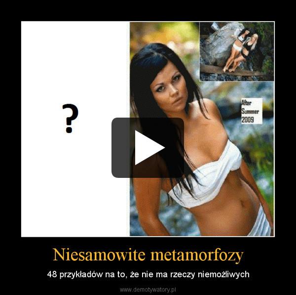 Niesamowite metamorfozy – 48 przykładów na to, że nie ma rzeczy niemożliwych