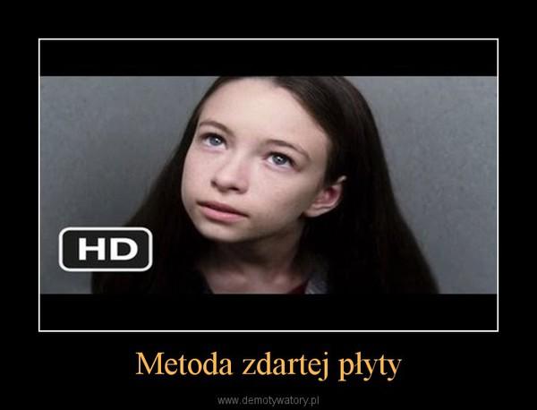 Metoda zdartej płyty –