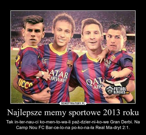 Najlepsze memy sportowe 2013 roku