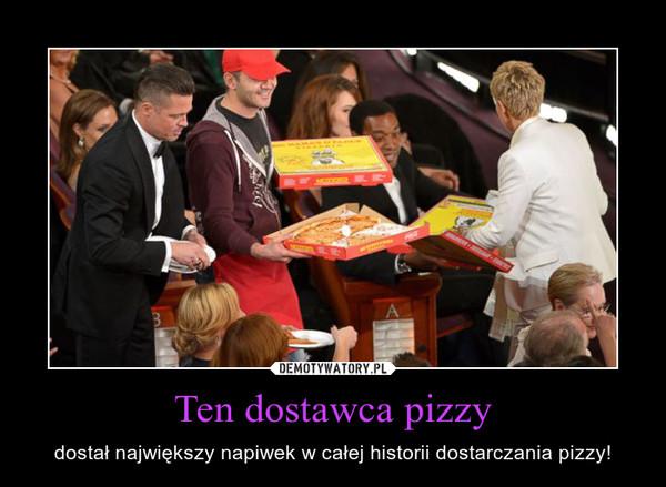 Ten dostawca pizzy – dostał największy napiwek w całej historii dostarczania pizzy!