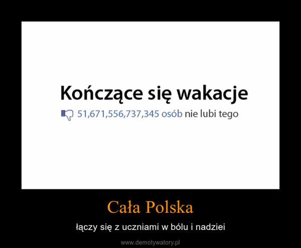 Cała Polska – łączy się z uczniami w bólu i nadziei