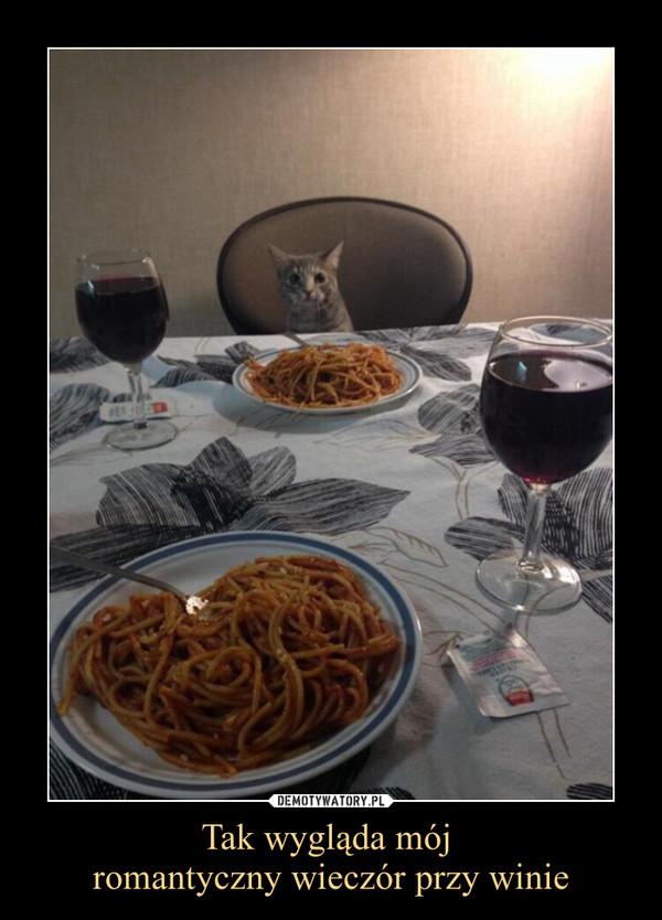 Tak wygląda mój romantyczny wieczór przy winie –