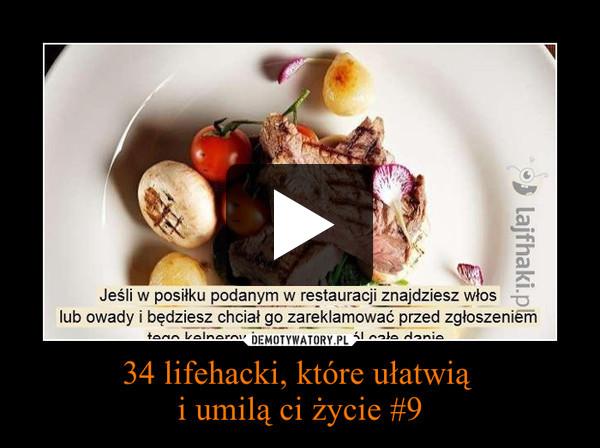 34 lifehacki, które ułatwią i umilą ci życie #9 –
