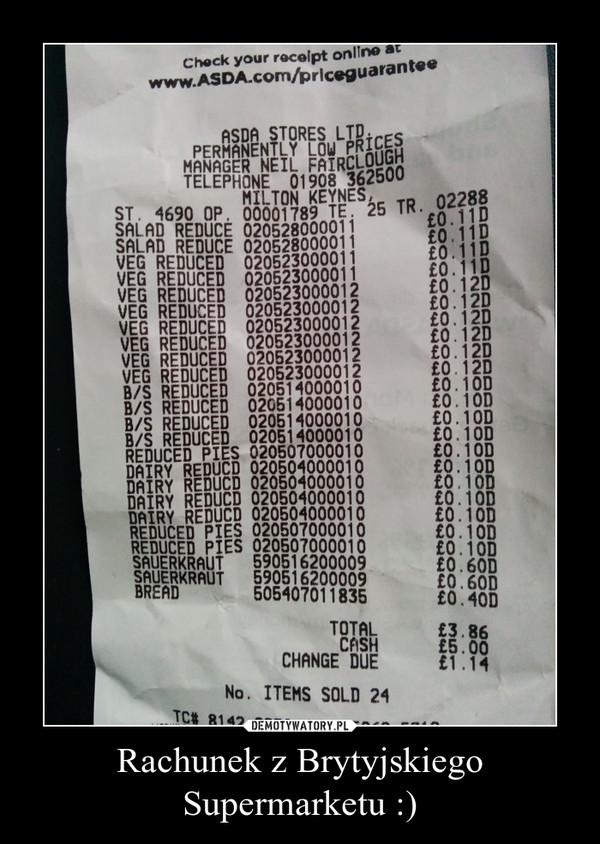 Rachunek z Brytyjskiego Supermarketu :) –