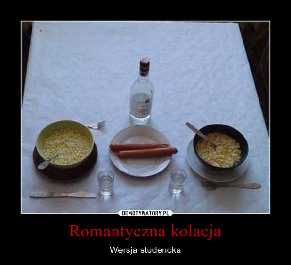Romantyczna kolacja – Wersja studencka