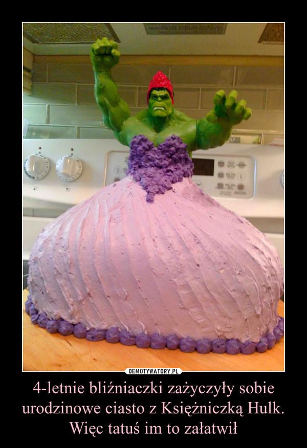 4-letnie bliźniaczki zażyczyły sobie urodzinowe ciasto z Księżniczką Hulk. Więc tatuś im to załatwił –