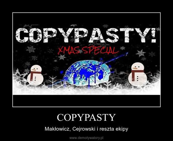 COPYPASTY – Makłowicz, Cejrowski i reszta ekipy
