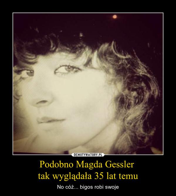 Podobno Magda Gessler tak wyglądała 35 lat temu – No cóż... bigos robi swoje