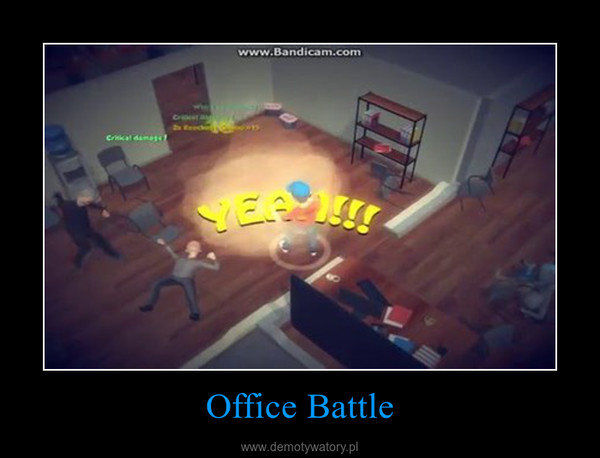 Office Battle –