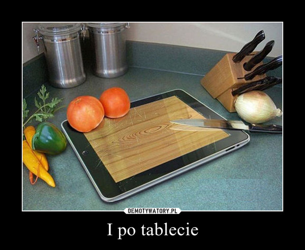 I po tablecie –