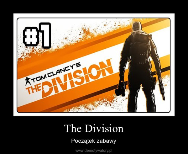 The Division – Początek zabawy