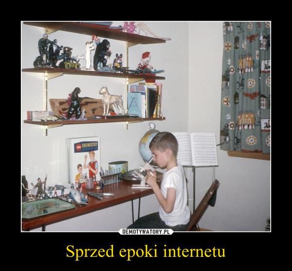 Sprzed epoki internetu –