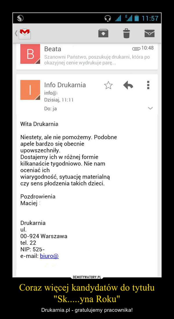 """Coraz więcej kandydatów do tytułu """"Sk.....yna Roku"""" – Drukarnia.pl - gratulujemy pracownika!"""