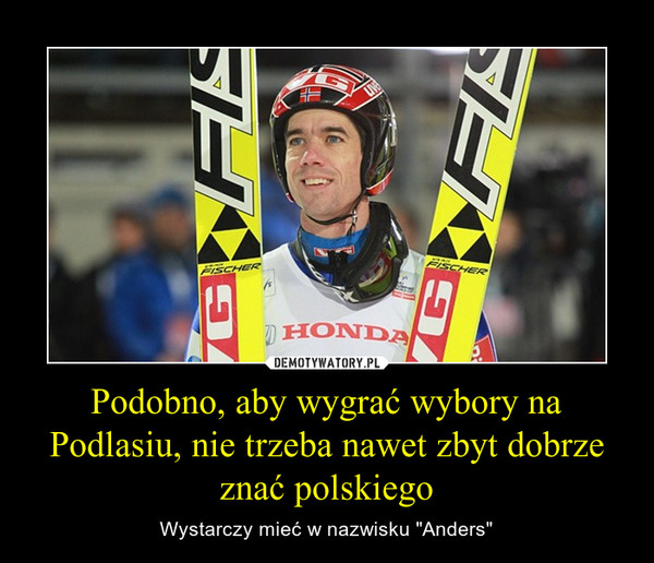 """Podobno, aby wygrać wybory na Podlasiu, nie trzeba nawet zbyt dobrze znać polskiego – Wystarczy mieć w nazwisku """"Anders"""""""