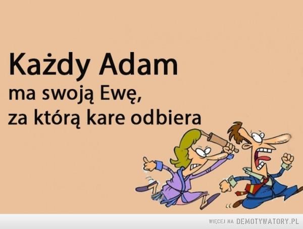 Każdy Adam... –