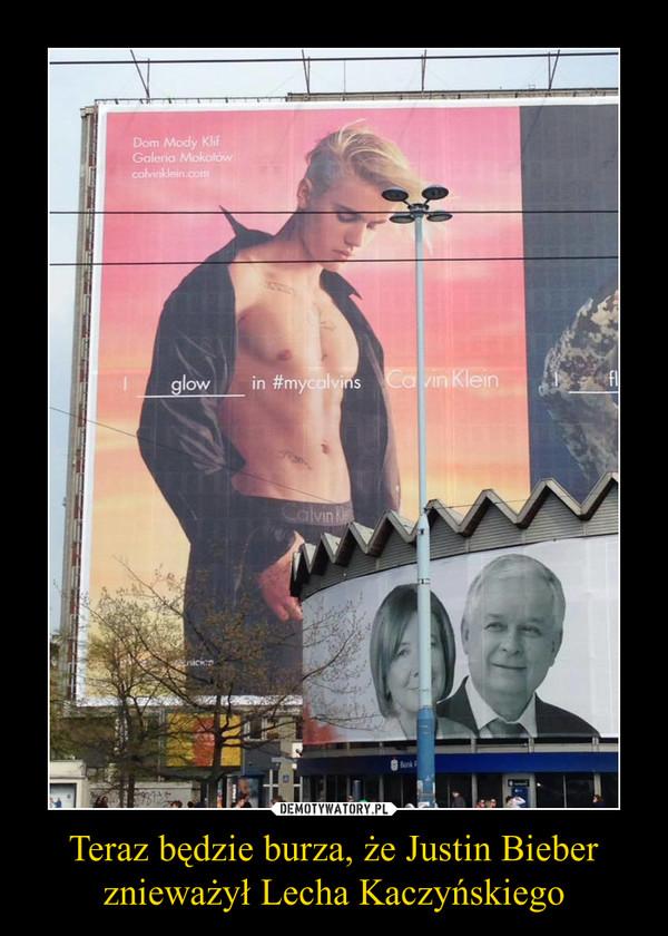 Teraz będzie burza, że Justin Bieber znieważył Lecha Kaczyńskiego –