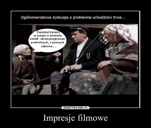 Impresje filmowe –